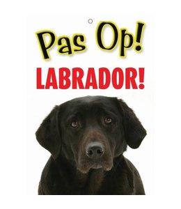 Otterhouse Labrador Retriever Waakbord - Pas Op