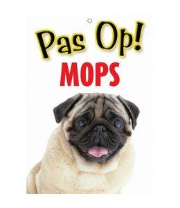 Otterhouse Mopshond Waakbord - Pas Op