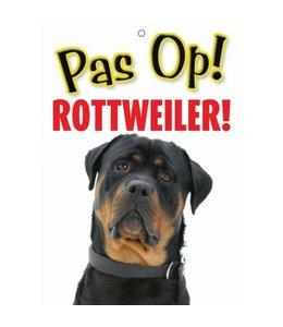 Otterhouse Rottweiler Waakbord - Pas Op