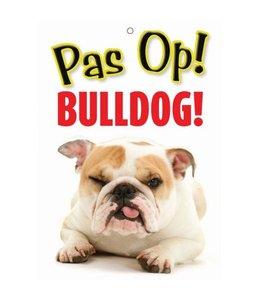 Otterhouse Engelse Bulldog Waakbord - Pas Op