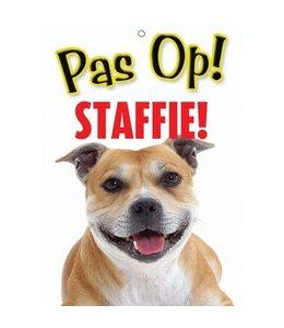 Otterhouse Staffordshire Bull Terrier Waakbord - Pas Op