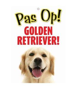 Otterhouse Golden Retriever Waakbord - Pas Op