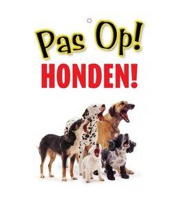 Otterhouse Pas op Honden Waakbord