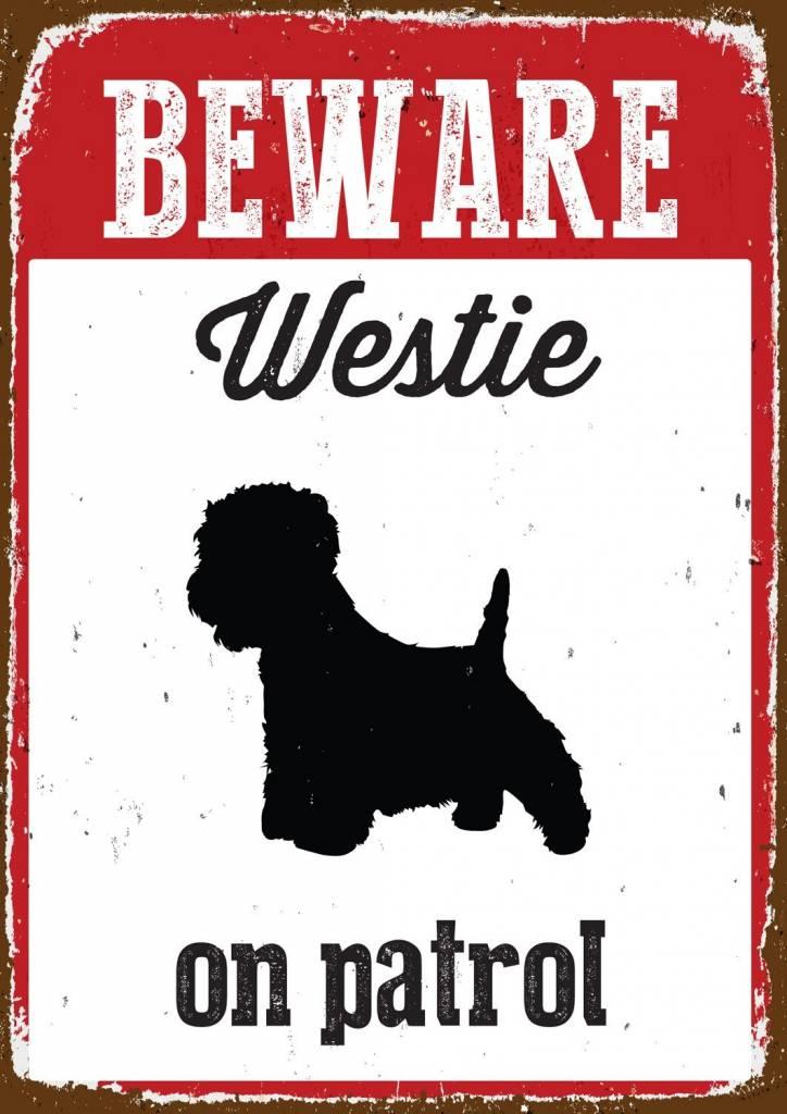 West Highland White Terrier Waakbord Beware
