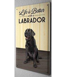 Leotie Labrador Retriever Metalen Bord Life is Better