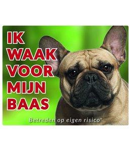 Stickerkoning Franse Bulldog Waakbord - Ik waak voor mijn baas Fawn