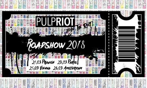 Pulp Riot Roadshow Praha 21.03.18