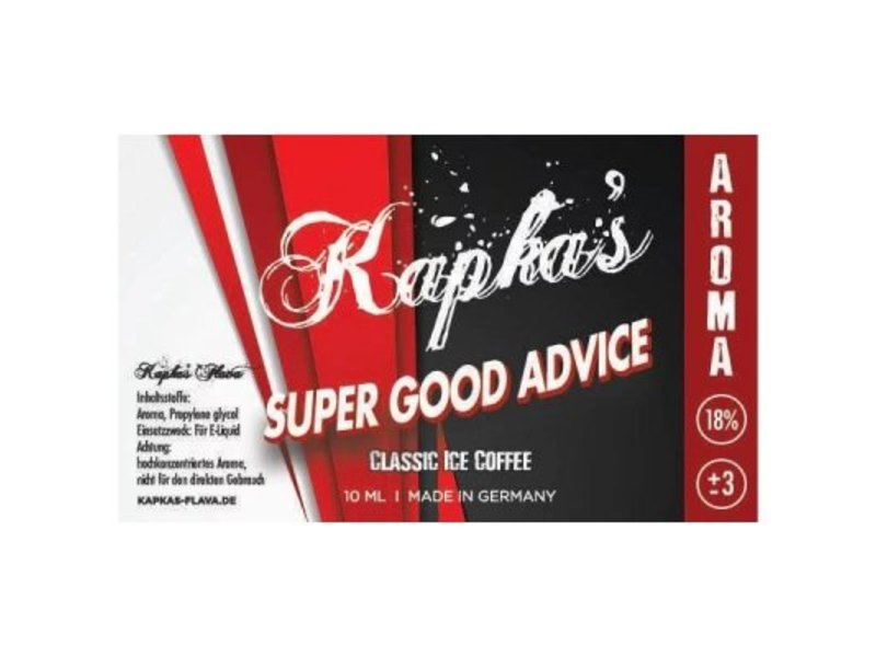 Super Good Advice Aroma - Kapkas´s Flava