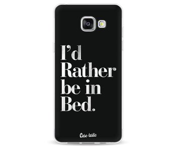 Rather Be In Bed - Samsung Galaxy A5 (2016)
