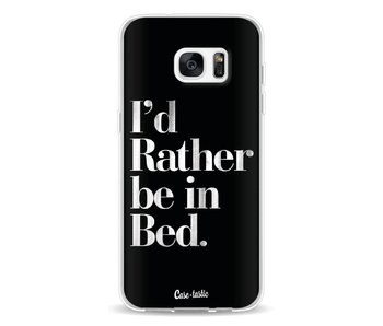 Rather Be In Bed - Samsung Galaxy S7 Edge