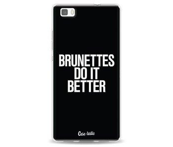 Brunettes Do It Better - Huawei P8 Lite