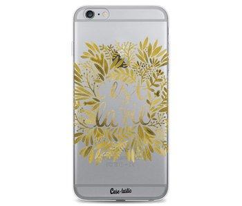 Cest La Vie Gold - Apple iPhone 6 Plus / 6s Plus