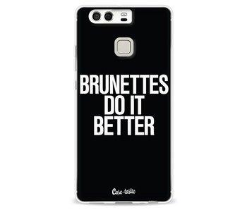 Brunettes Do It Better - Huawei P9