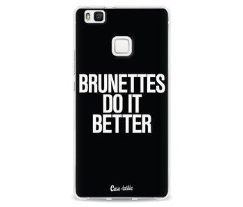 Brunettes Do It Better - Huawei P9 Lite