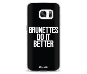 Brunettes Do It Better - Samsung Galaxy S7
