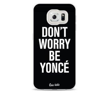 Don't Worry Beyoncé - Samsung Galaxy S6