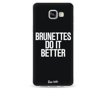 Brunettes Do It Better - Samsung Galaxy A5 (2016)