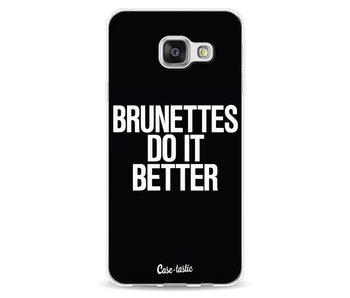 Brunettes Do It Better - Samsung Galaxy A3 (2016)