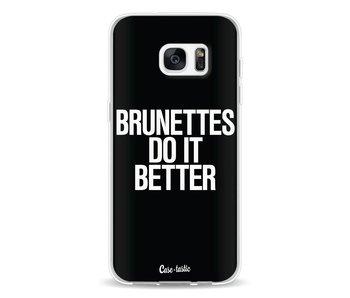 Brunettes Do It Better - Samsung Galaxy S7 Edge