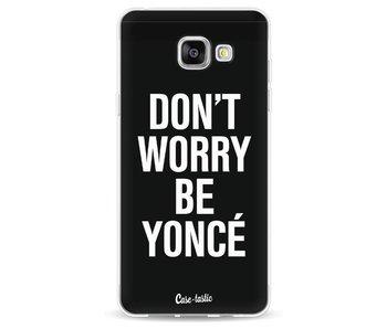Don't Worry Beyoncé - Samsung Galaxy A5 (2016)