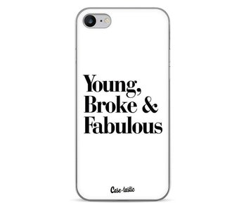 Young Broke and Fabulous White - Apple iPhone 7