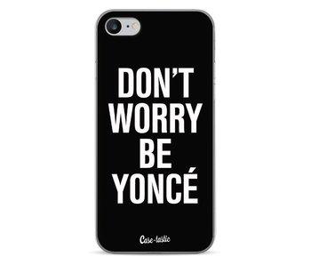 Don't Worry Beyoncé - Apple iPhone 7
