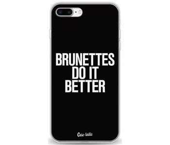 Brunettes Do It Better - Apple iPhone 7 Plus
