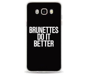Brunettes Do It Better - Samsung Galaxy J5 (2016)