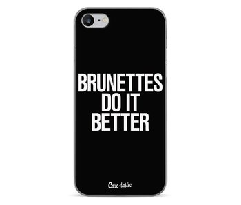 Brunettes Do It Better - Apple iPhone 7