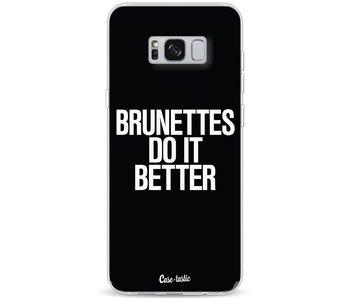 Brunettes Do It Better - Samsung Galaxy S8 Plus