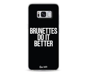 Brunettes Do It Better - Samsung Galaxy S8