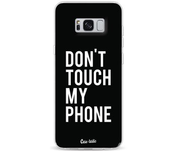 Don't Touch My Phone - Samsung Galaxy S8 Plus