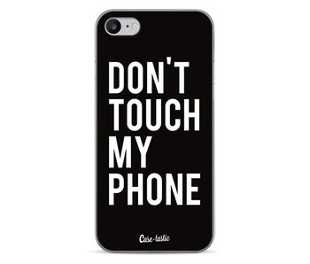 Don't Touch My Phone - Apple iPhone 7