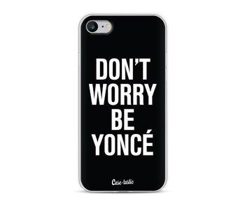 Don't Worry Beyoncé - Apple iPhone 8
