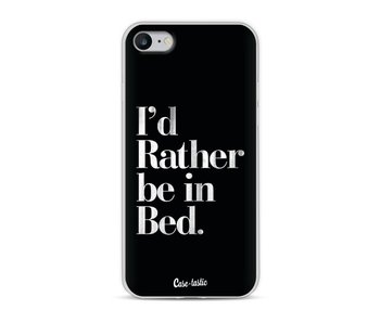Rather Be In Bed - Apple iPhone 8
