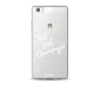 But First Champagne - Huawei P8 Lite