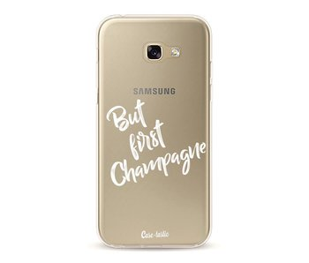 But First Champagne - Samsung Galaxy A5 (2017)