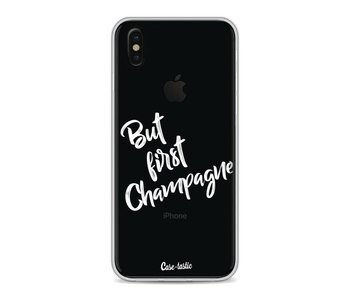 But First Champagne - Apple iPhone X