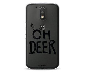Oh Deer - Motorola Moto G4 / G4 Plus