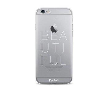 Beautiful - Apple iPhone 6 / 6s