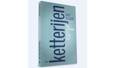 Ketterijen- Karel De Gucht