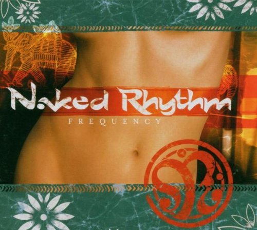Bauchtanz CD Naked Rhythm - Frequency