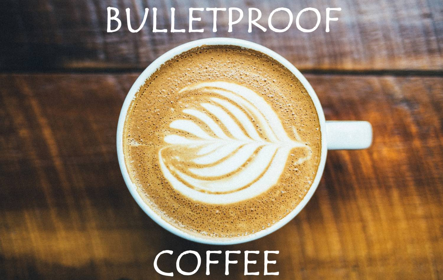 Bulletproof Coffee - Der Kickstarter am Morgen!