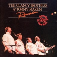THE CLANCY BROTHERS AND TOMMY MAKEM - REUNION  (CD)