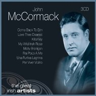 JOHN MCCORMACK - THE GREAT IRISH ARTISTS (3 CD)