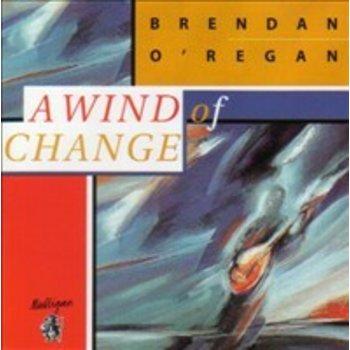 BRENDAN O' REGAN - A WIND OF CHANGE