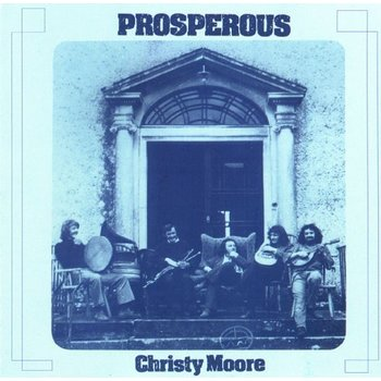 CHRISTY MOORE - PROSPEROUS (CD)