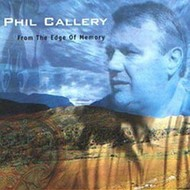 PHIL CALLERY - FROM THE EDGE OF MEMORY (CD)