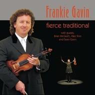 FRANKIE GAVIN - FIERCE TRADITIONAL (CD)...