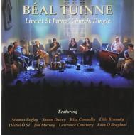 Tara Records,  BEAL TUINNE - LIVE AT ST JAMES' CHURCH, DINGLE